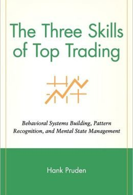 Trading Book Review Of the Week: The Three Skills of Top Trading
