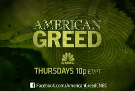 10 Lessons From the Show: American Greed