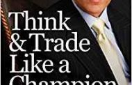 Think and Trade Like a Champion: Book Review