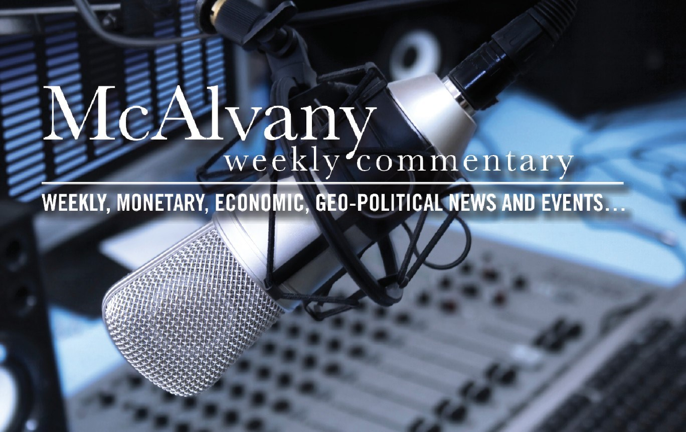 McAlvany Weekly Commentary