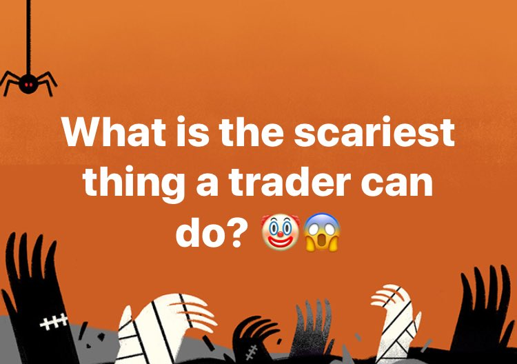 The 10 Scariest Things a Trader Can Do
