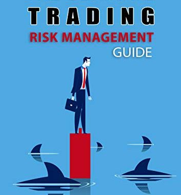 A Risk Management Process for Traders